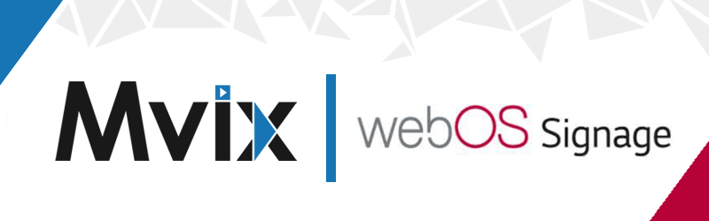 Mvix releases webOS app for LG Signage Screens